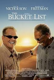 The film 'The Bucket List' has popularised the idea of creating such lists of things to do before you die!