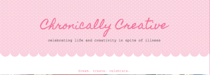 Chronically Creative   About Miss Chronically Creative