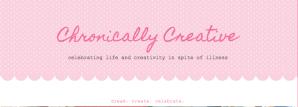 Chronically Creative   About Miss Chronically Creative