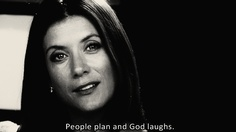 """People plan and God laughs"" or the Spoonie equivalent is ""We plan and our bodies laugh!"""