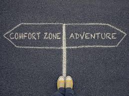 We may be missing out on incredible adventures and challenges if we don't push our comfort zones