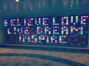 Believe. Love, Live, Dream, Inspire - some positive words advice from Royal Caribbean